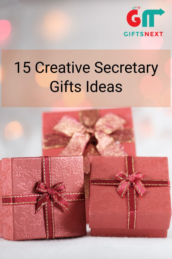 15 Creative Secretary Gifts Idea