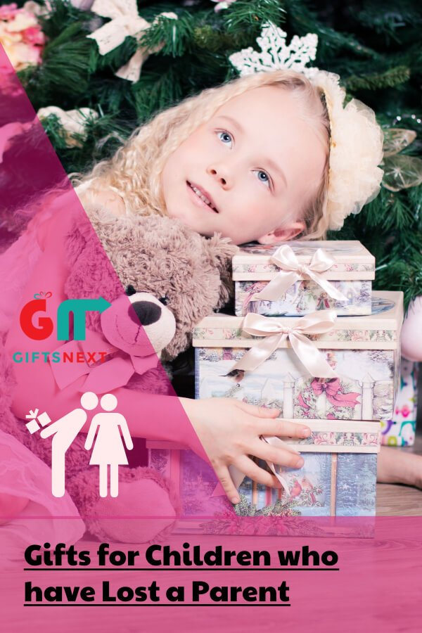 Gifts for Children who have Lost a Parent