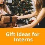 Fantastic Gift Ideas for Interns