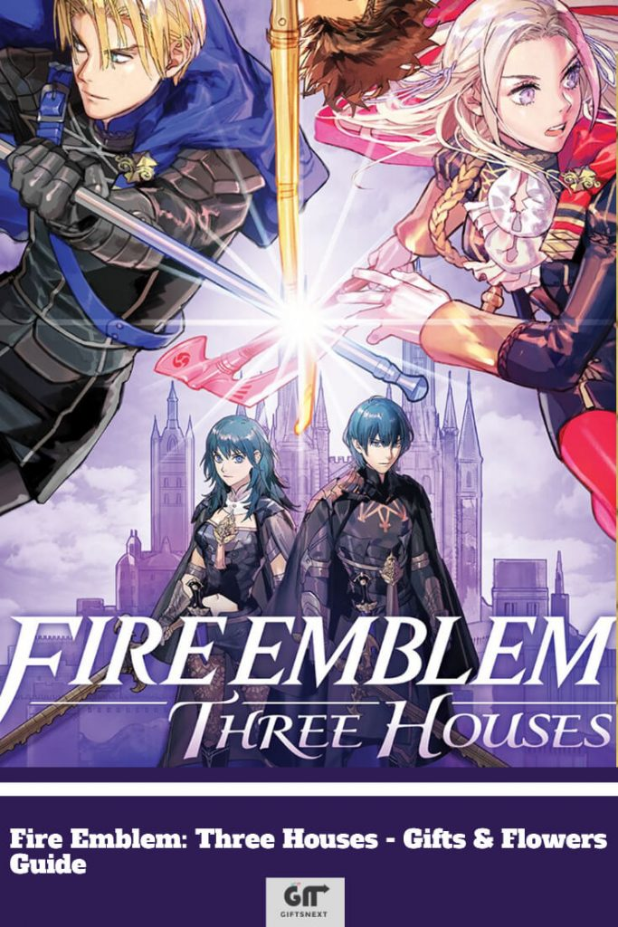 Fire Emblem: Three Houses - Gifts & Flowers Guide