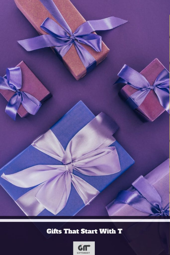 Gifts That Start With T