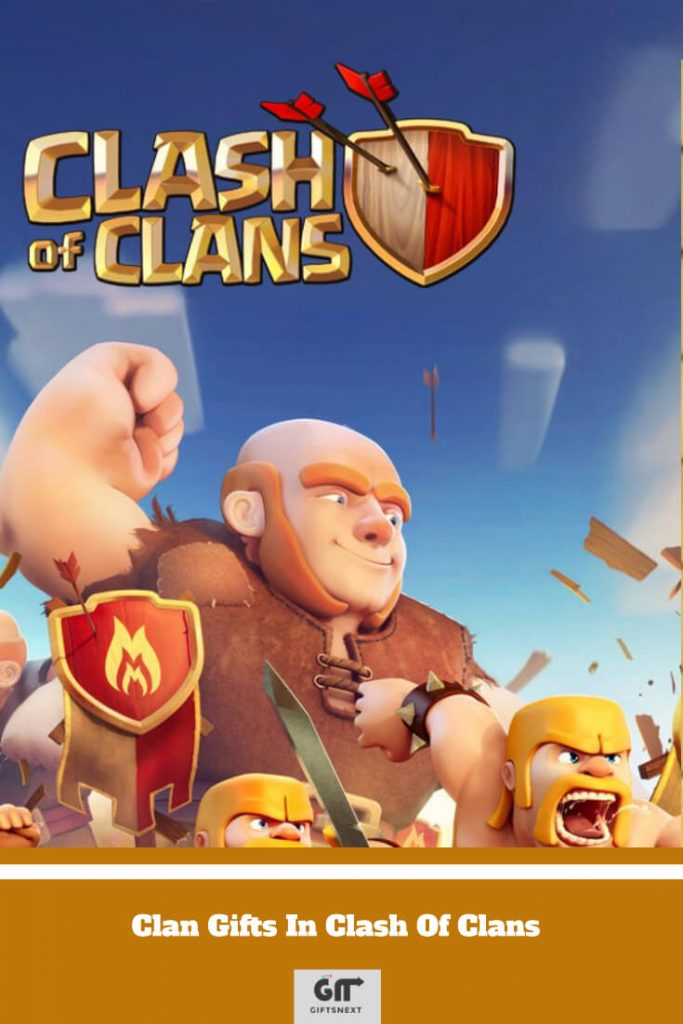 Clan Gifts In Clash Of Clans